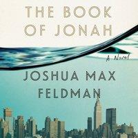Book of Jonah - Joshua Max Feldman - audiobook