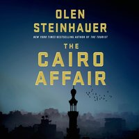 Cairo Affair - Olen Steinhauer - audiobook