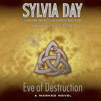 Eve of Destruction - Sylvia Day - audiobook