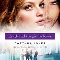 Death and the Girl He Loves - Darynda Jones - audiobook