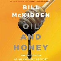 Oil and Honey - Bill McKibben - audiobook