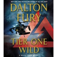 Tier One Wild - Dalton Fury - audiobook