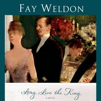 Long Live the King - Fay Weldon - audiobook