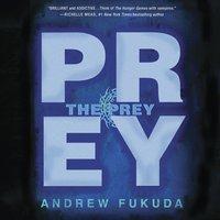 Prey - Andrew Fukuda - audiobook