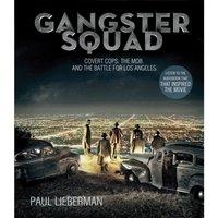 Gangster Squad - Paul Lieberman - audiobook