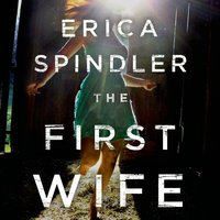 First Wife - Erica Spindler - audiobook