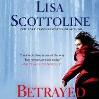 Betrayed - Lisa Scottoline - audiobook