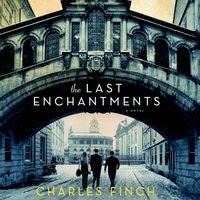 Last Enchantments - Charles Finch - audiobook