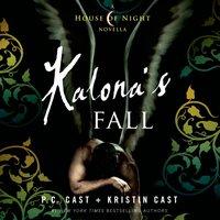 Kalona's Fall - P. C. Cast - audiobook