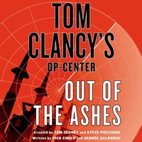 Tom Clancy's Op-Center: Out of the Ashes - Dick Couch - audiobook