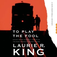 To Play the Fool - Laurie R. King - audiobook
