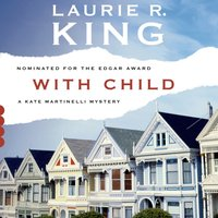 With Child - Laurie R. King - audiobook
