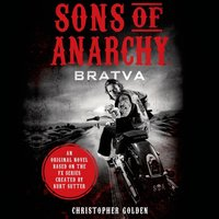 Sons of Anarchy - Christopher Golden - audiobook