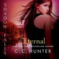 Eternal - C. C. Hunter - audiobook