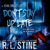 Don't Stay Up Late - R. L. Stine - audiobook