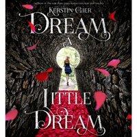 Dream a Little Dream - Kerstin Gier - audiobook
