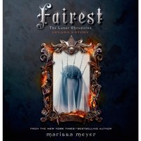 Fairest - Marissa Meyer - audiobook