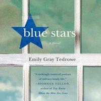 Blue Stars - Emily Gray Tedrowe - audiobook