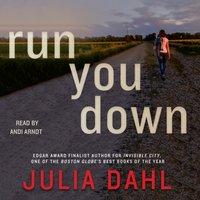Run You Down - Julia Dahl - audiobook