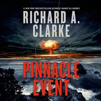 Pinnacle Event - Richard A. Clarke - audiobook