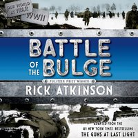 Battle of the Bulge [The Young Readers Adaptation] - Rick Atkinson - audiobook
