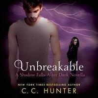 Unbreakable - C. C. Hunter - audiobook