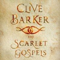 Scarlet Gospels - Clive Barker - audiobook