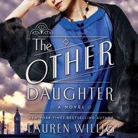 Other Daughter - Lauren Willig - audiobook