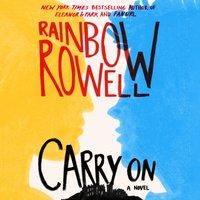 Carry On - Rainbow Rowell - audiobook