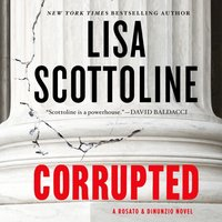 Corrupted - Lisa Scottoline - audiobook