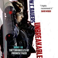 Unbreakable - W. C. Bauers - audiobook
