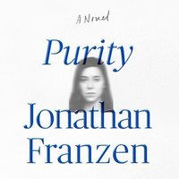 Purity - Jonathan Franzen - audiobook
