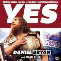 Yes - Daniel Bryan - audiobook