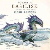Voyage of the Basilisk - Marie Brennan - audiobook