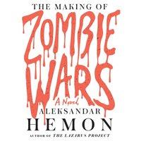 Making of Zombie Wars - Aleksandar Hemon - audiobook
