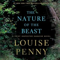 Nature of the Beast - Louise Penny - audiobook