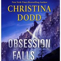 Obsession Falls - Christina Dodd - audiobook