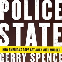 Police State - Gerry Spence - audiobook