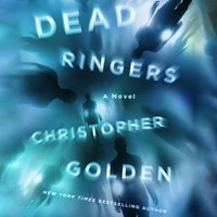 Dead Ringers - Christopher Golden - audiobook
