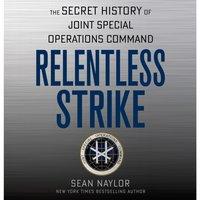 Relentless Strike - Sean Naylor - audiobook
