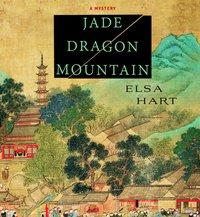Jade Dragon Mountain - Elsa Hart - audiobook