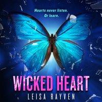 Wicked Heart - Leisa Rayven - audiobook
