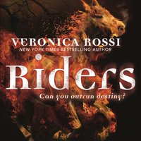 Riders - Veronica Rossi - audiobook
