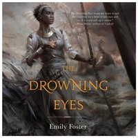 Drowning Eyes - Emily Foster - audiobook