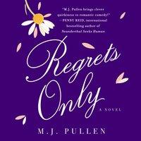 Regrets Only - M.J. Pullen - audiobook