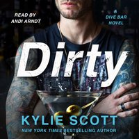 Dirty - Kylie Scott - audiobook