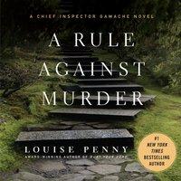 Rule Against Murder - Louise Penny - audiobook