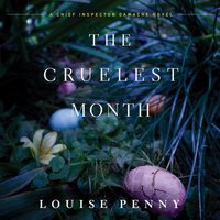 Cruelest Month - Louise Penny - audiobook
