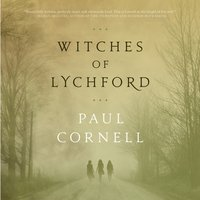Witches of Lychford - Paul Cornell - audiobook