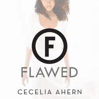 Flawed - Cecelia Ahern - audiobook